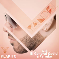 View album Plakito (Remix) [feat. El General Gadiel & Farruko] - Single
