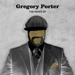 View album Gregory Porter - The Remix - EP