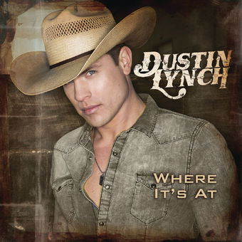 Dustin Lynch – Where It's At [iTunes Plus AAC M4A]