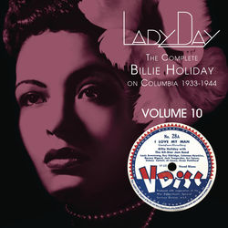 View album Billie Holiday - Lady Day: The Complete Billie Holiday On Columbia 1933-1944, Vol. 10