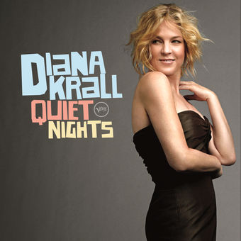 Quiet Nights – Diana Krall