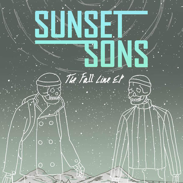 Sunset Sons – The Fall Line EP (2015) [iTunes Plus AAC M4A]