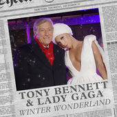 Tony Bennett & Lady Gaga – Winter Wonderland – Single [iTunes Plus AAC M4A] (2014)