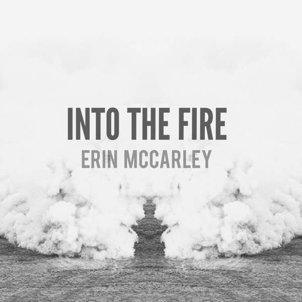 Erin McCarley - Into the Fire - Single (2015) [iTunes Plus AAC M4A]
