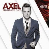 Axel – Tus Ojos Mis Ojos (Edición Deluxe) [iTunes Plus AAC M4A] (2015)