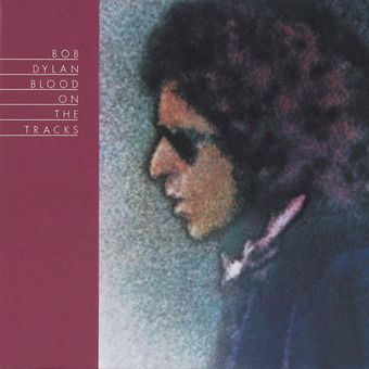 Blood On the Tracks – Bob Dylan