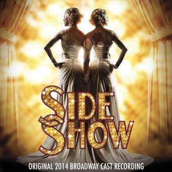 Various Artists – Side Show (Original 2014 Broadway Cast Recording) [iTunes Plus AAC M4A]