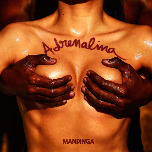 Mandinga – Adrenalina – Single (2015) [iTunes Plus AAC M4A]
