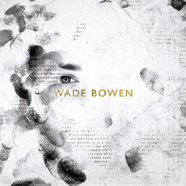 Wade Bowen   Wade Bowen (2014) [iTunes Plus AAC M4A]