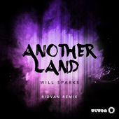 Will Sparks – Another Land (Ridvan Remix) – Single [iTunes Plus AAC M4A] (2015)