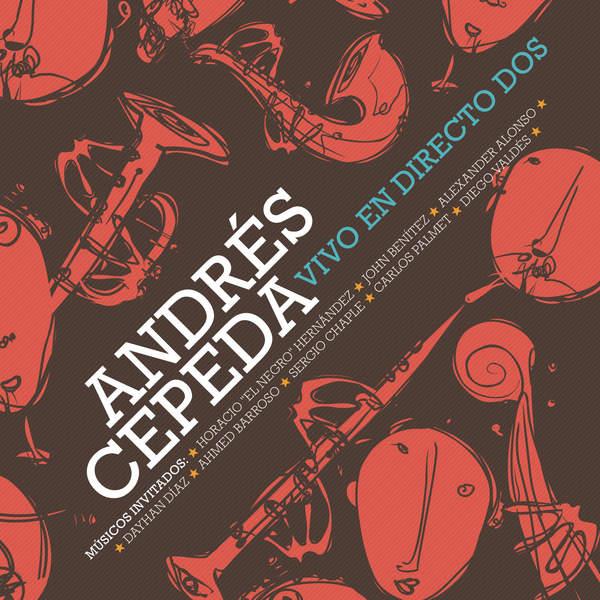 Andrés Cepeda – Vivo En Directo Dos (2014) [iTunes Plus AAC M4A]