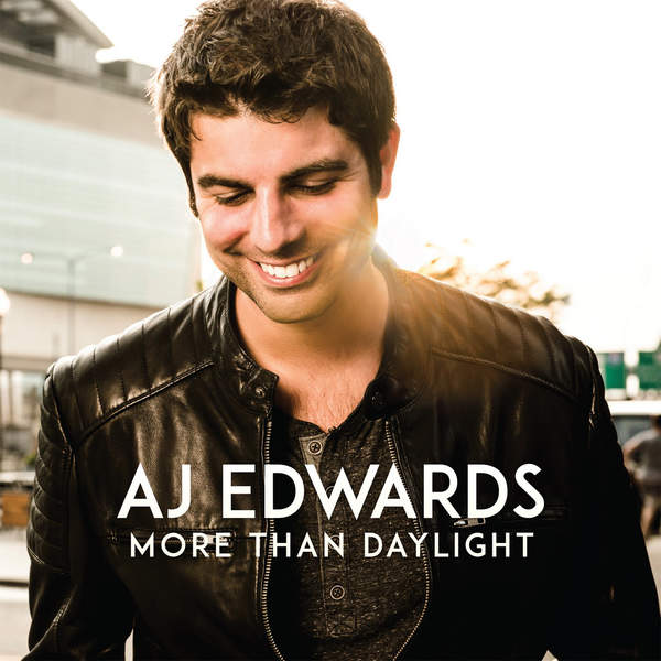 AJ Edwards – More Than Daylight   EP (2014) [iTunes Plus AAC M4A]