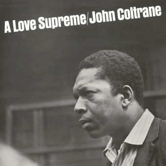 A Love Supreme (Deluxe Edition) – John Coltrane
