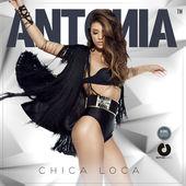 Antonia – Chica Loca – Single [iTunes Plus AAC M4A] (2015)