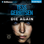 Die Again (Rizzoli and Isles Series #11) - Tess Gerritsen