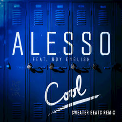 View album Cool (Sweater Beats Remix) [feat. Roy English] - Single