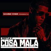 Mambo Kingz – Cosa Mala (feat. Gotay) – Single [iTunes Plus AAC M4A] (2015)