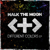 WALK THE MOON – Different Colors – EP [iTunes Plus AAC M4A] (2015)