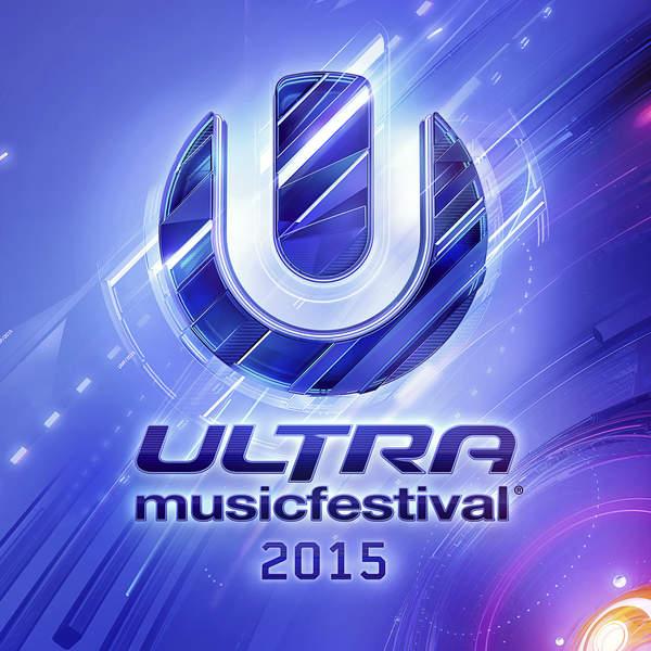 Various Artists – Ultra Music Festival 2015 (2015) [iTunes Plus AAC M4A]