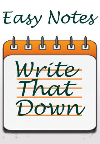 Easy Notes - Write That Down