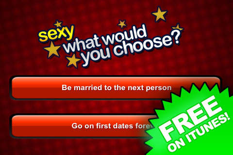 Sexy What Would You Choose? Lite - iPhone 移动 Analytics 和App商店数据