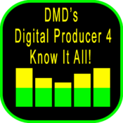 DMD's Digital Producer 4 - Know It All!