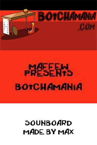 Botchamania Soundboard FREE