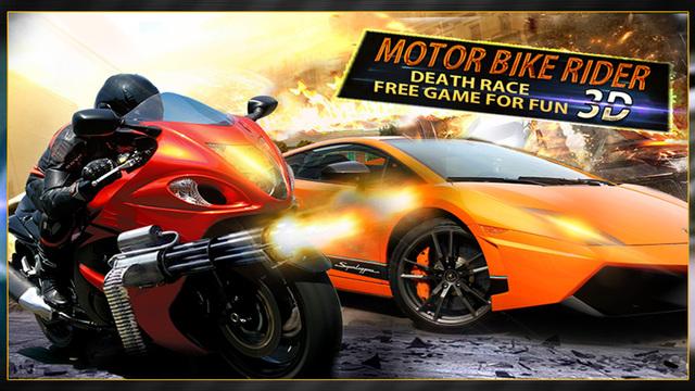 Motor Bike Rider Death Race 3D Free Game for Fun