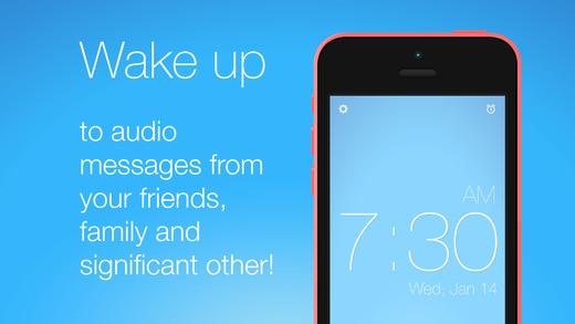 Morning Messages - Social alarm clock that wakes you up to audio messages from your friends