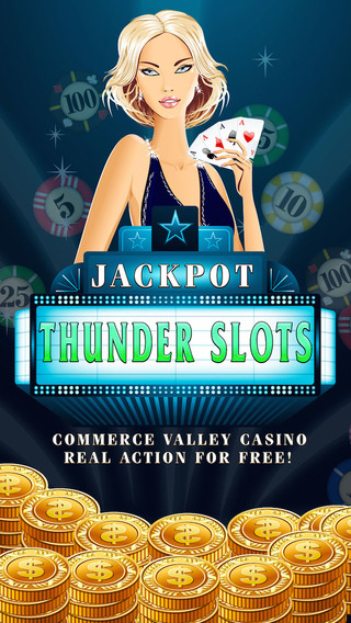 Jackpot Thunder Slots -Commerce Valley Casino- Real action for FREE