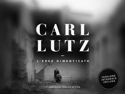 Carl Lutz - L'eroe dimenticato