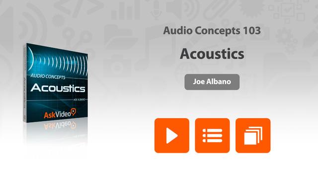 Audio Concepts 103 - Acoustics