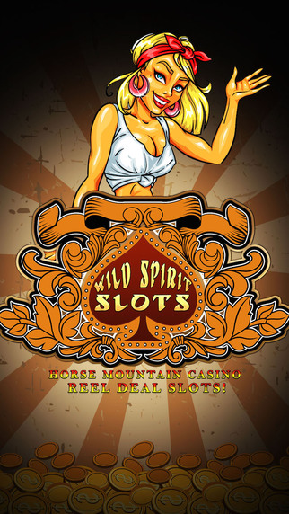 Wild Spirit Slots - Horse Mountain Casino- Reel Deal Slots Pro