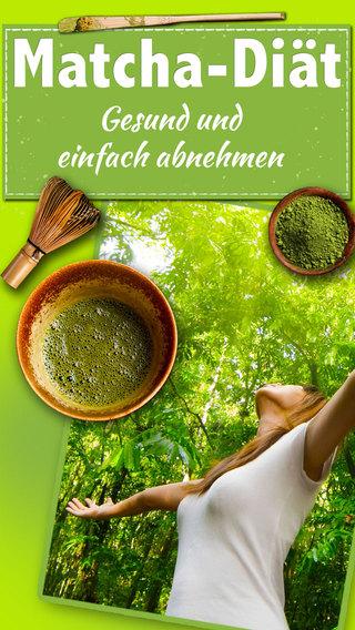 Matcha Diät - Gesund abnehmen mit dem 7-Tage-Matcha-Programm