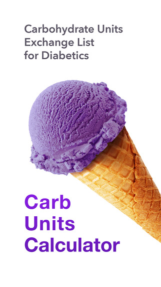 Carbohydrate Units Calculator Carb Counter Food Exchange List for Diabetics