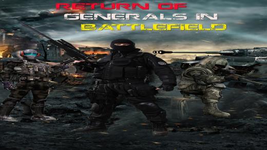 Return of Generals in Battlefield - Defend Your Country