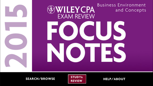 BEC Notes - Wiley CPA Exam Review Focus Notes On-the-Go: Business Environments Concepts