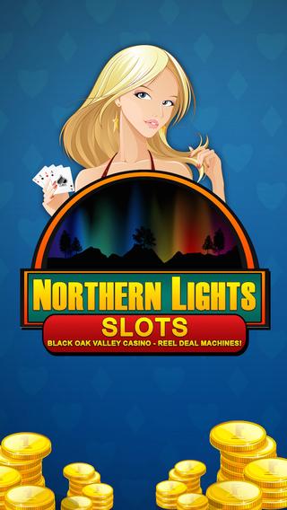 Northern Lights Slots - Black Oak Valley Casino - Reel Deal Machines
