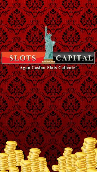 Slots Capital - Agua Casino- Slots Casino Caliente