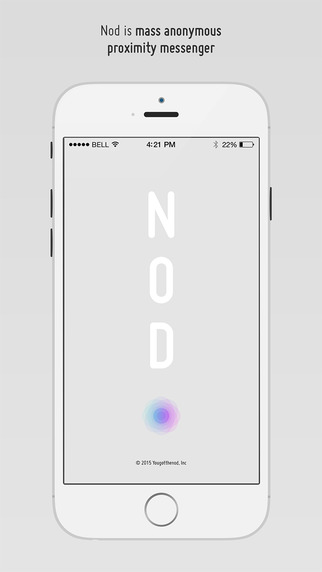 Nod - anonymous proximity messenger