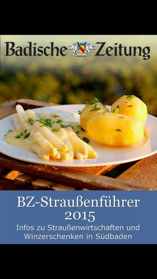 BZ-Straußenführer 2015 für Freiburg den Schwarzwald und Südbaden – Badische Zeitung