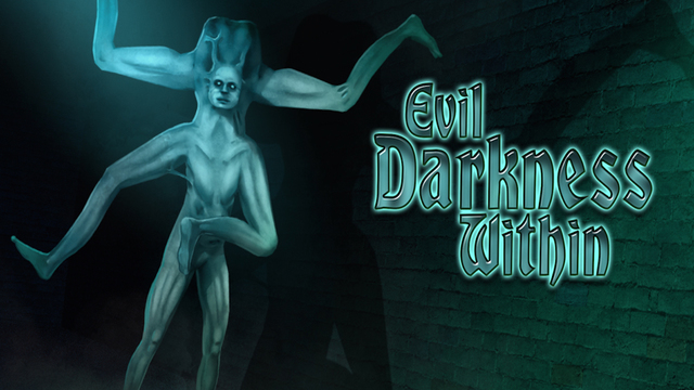 Evil Darkness Within Pro