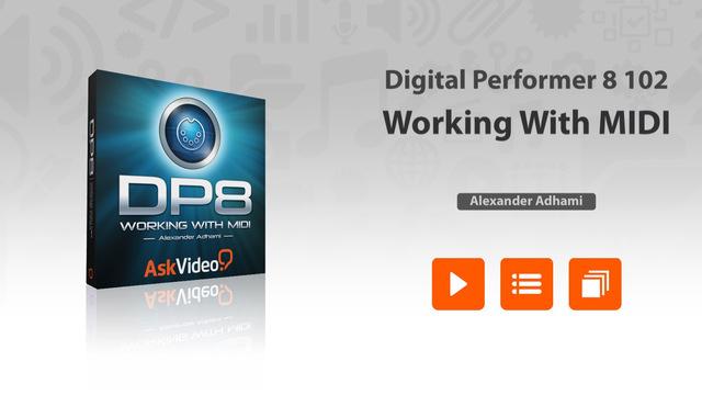 AV for Digital Performer 8 102 - Working With MIDI