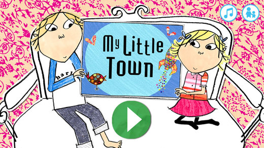 Charlie Lola: My Little Town