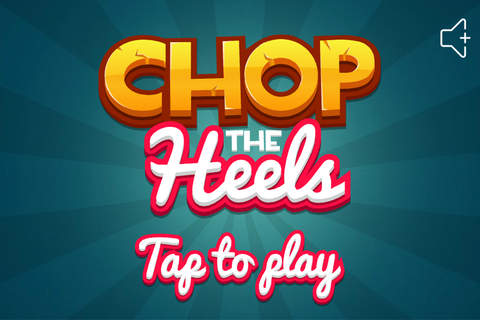 Chop The Heels screenshot 1