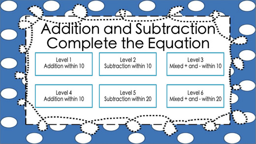 Addition and Subtraction ~ Complete the Equation