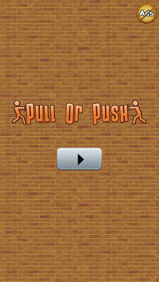 Pull or Push