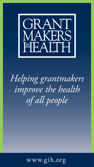 Grantmakers In Health GIH Annual Conference.