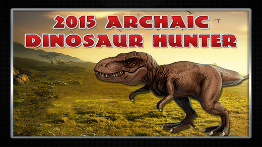 2015 Archaic Dinosaur Hunter : Dino Safari Bounty