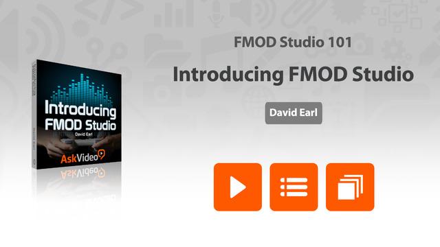 Course For FMOD Studio 101 - Introducing FMOD Studio